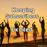 Create Exciting Emails Your Subscribers Will Enjoy