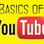 4 Essential Basics of YouTube
