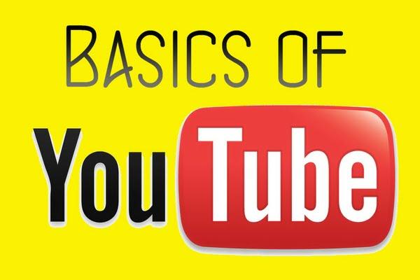 basics of YouTube