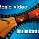 Why Basic Video Optimization Leads to Profitability